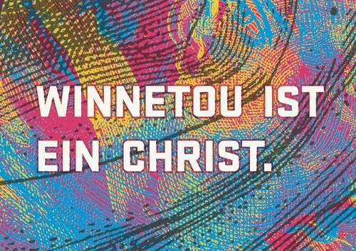 citycards_nationale_sonderausstellung_winnetou_ist_ein_christ